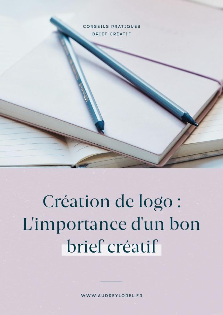 Processus de création d'un logo : le brief créatif